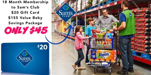 18 Month Sam's Club Membership, $20 Gift Card AND $155 in Baby Coupons ONLY $45 ($200 Value)