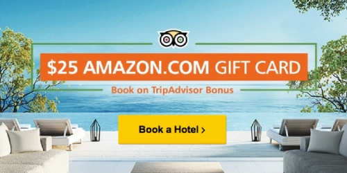 TripAdvisor: FREE $25 Amazon Gift Card When You Book A Hotel & Review Your Stay