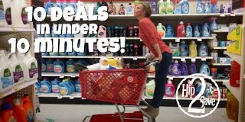 VIDEO: 10 Target Deals in Under 10 Minutes (FREE Gillette Shave Gel, Costume Savings & More!)