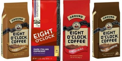 Target: Eight O'Clock Coffee 11-12 oz Bags As Low As $2.49