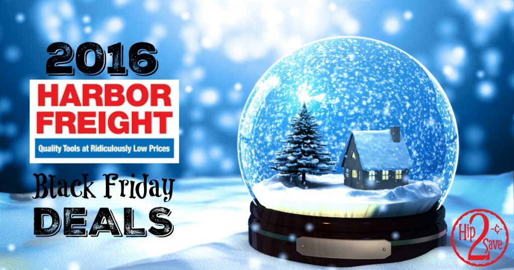 Harbor Freight Christmas Eve Hours.Harbor Freight 2016 Black Friday Deals Hip2save
