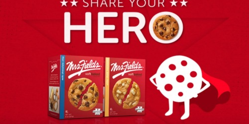 Share Your Hero Sweepstakes: Enter for a FREE Mrs. Fields Cookie + $1/1 Mrs. Fields Cookie Coupon