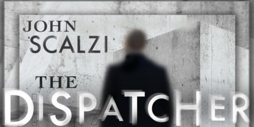 Audible.com: FREE The Dispatcher by John Scalzi Download