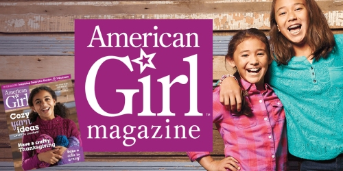 American Girl Magazine Subscription ONLY $2.66 Per Issue (Great Christmas or Birthday Gift Idea!)