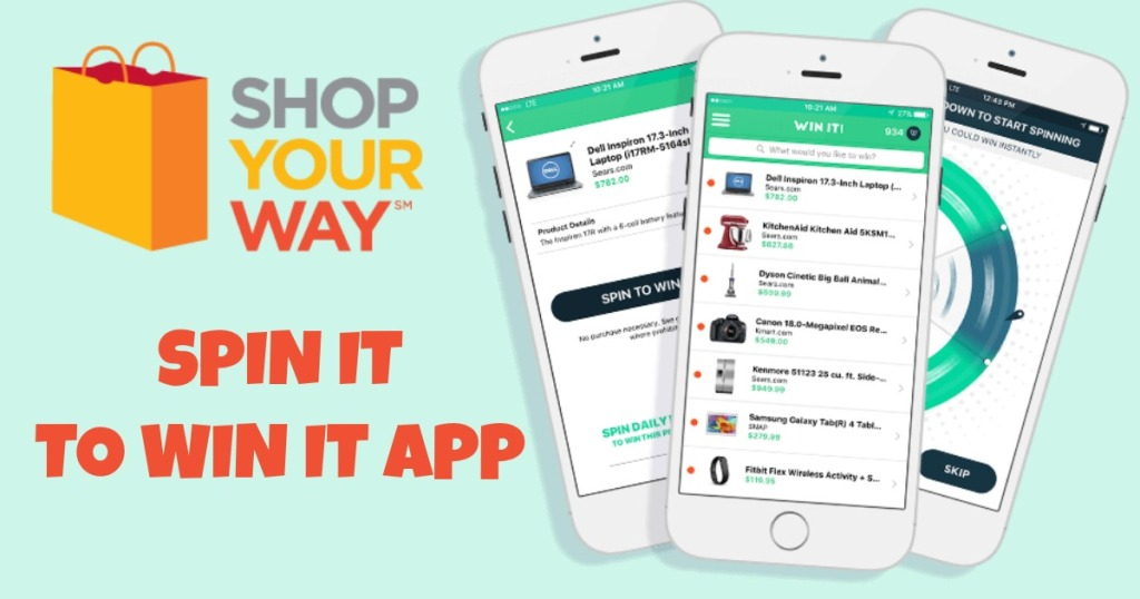 Download the Shop Your Way Spin It To Win It App for a Chance to Win
