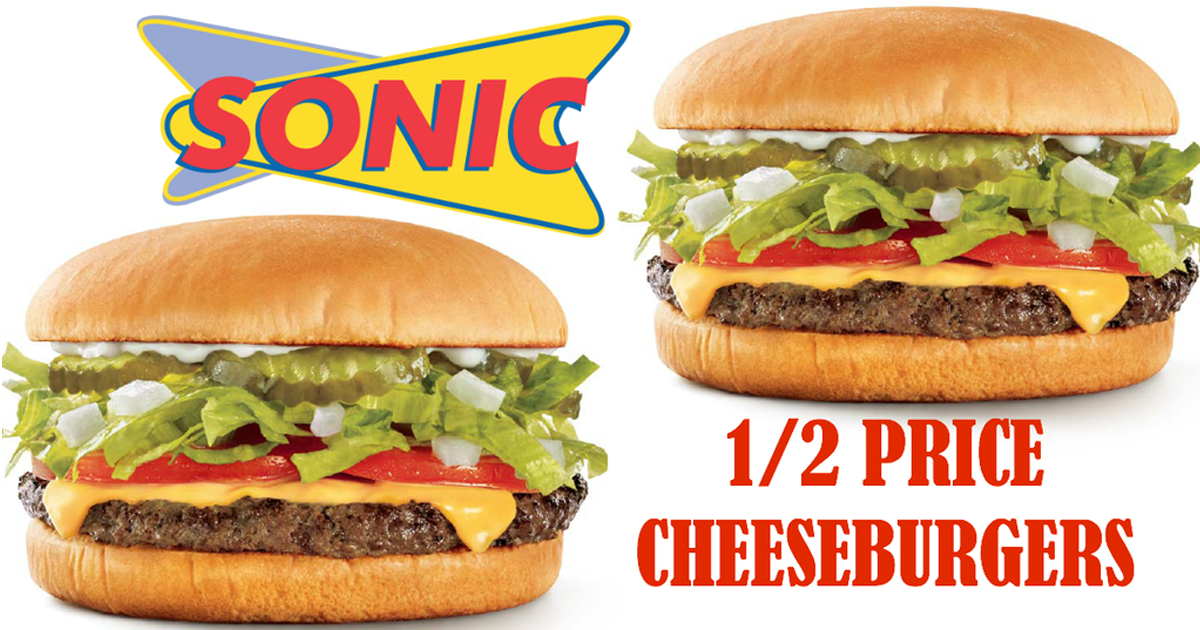Sonic 1 2 Price Cheeseburgers Tomorrow Only Hip2save