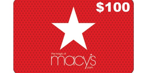 *Giveaway* 15 Win $100 Macy's Gift Cards (Takes Less Than 5 Seconds to Enter)