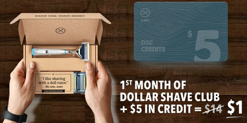 Dollar Shave Club: *HOT* 1 Razor Handle AND 4 Cartridges ONLY $1 Shipped + Free $5 Credit
