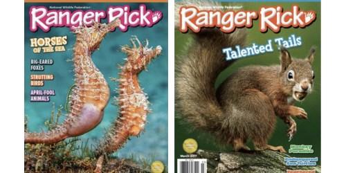 Ranger Rick Magazine $9.50 Per Year (Just 95¢ Per Issue)