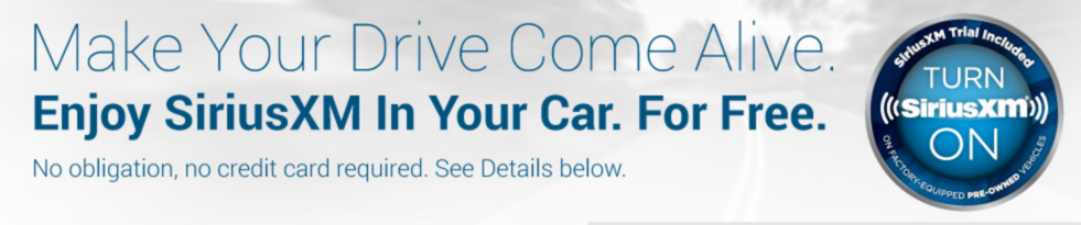 Siriusxm Radio Free 2 Month Trial For Select Pre Owned Vehicles