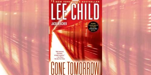 Amazon: Gone Tomorrow Jack Reacher Kindle eBook Only $2.99