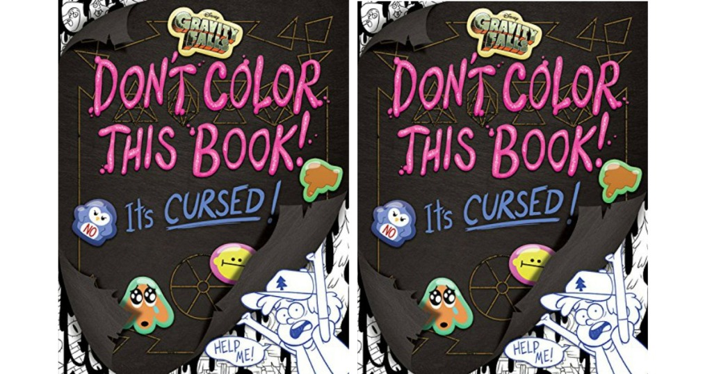Gravity Falls Don T Color This Book It S Cursed Coloring