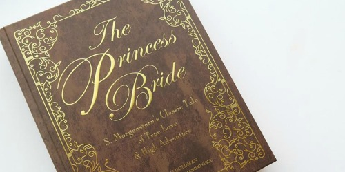 The Princess Bride Deluxe Edition Book as Low as $12 (Regularly $35)
