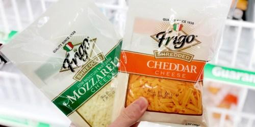 FREE Frigo Shredded Cheese at Dollar Tree
