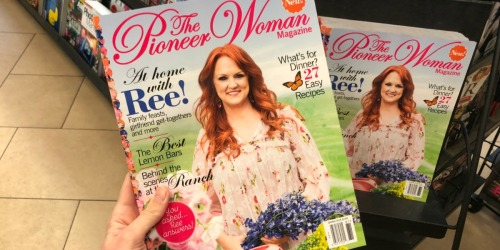 The Pioneer Woman Magazine One Year Subscription Only $12.99 & More