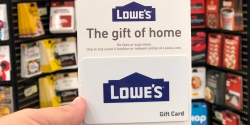 $100 Lowe's Gift Card ONLY $90 Shipped + MORE Discounted Gift Cards