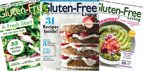 Gluten-Free Living Magazine Subscription ONLY $12.99 (Features Recipes, Tips & More)