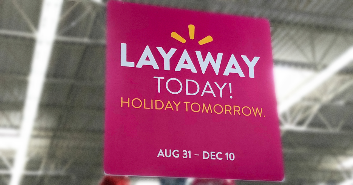 Get Ready For The Holidays Walmart S Layaway Service