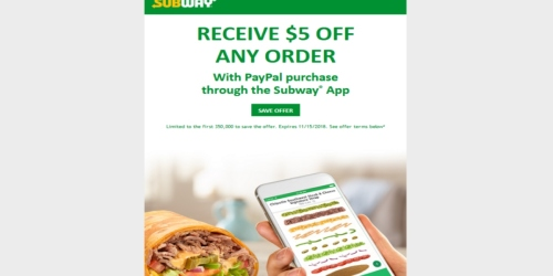 Possible FREE $5 Subway Coupon for PayPal Users
