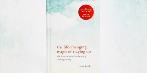 The Life-Changing Magic of Tidying Up Kindle Book Only $2.99 at Amazon