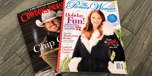 End of Year Magazine Sale = Nice Savings on The Pioneer Woman, Taste of Home & More