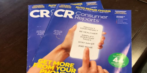 Consumer Reports Magazine 1-Year Subscription Just $17.49