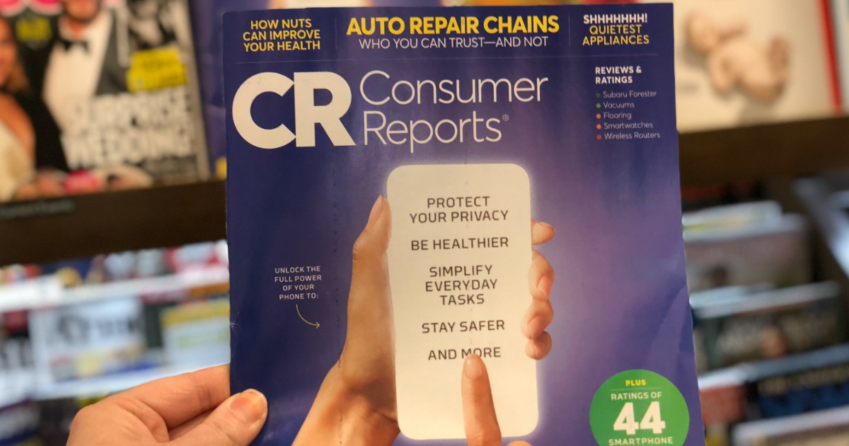 Consumer Reports Magazine Subscription Only $17.95