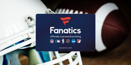 $50 Fanatics Gift Card ONLY $40 Shipped + MORE Discounted Gift Cards