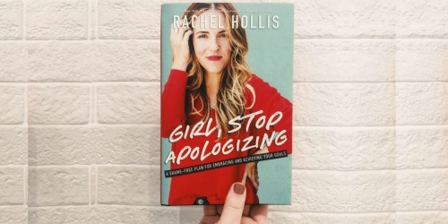 Girl, Stop Apologizing Audible Exclusive Edition by Rachel Hollis Only $14.95 + More