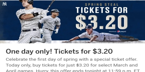 Yankees Tickets for $3.20 Today Only