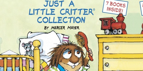 Just a Little Critter Hardcover 7-Book Collection Just $4 (Regularly $10)