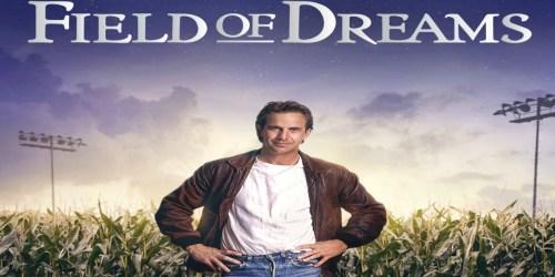 Field Of Dreams Digital 4K Ultra HD Only $5 at FandangoNow