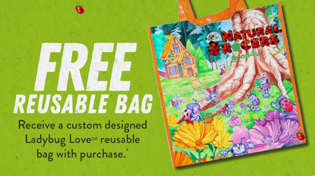 natural grocers earth day promotion free lady bug bag