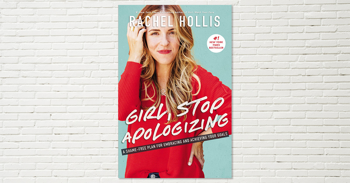 cover of girl stop apologizing book by rachel hollis