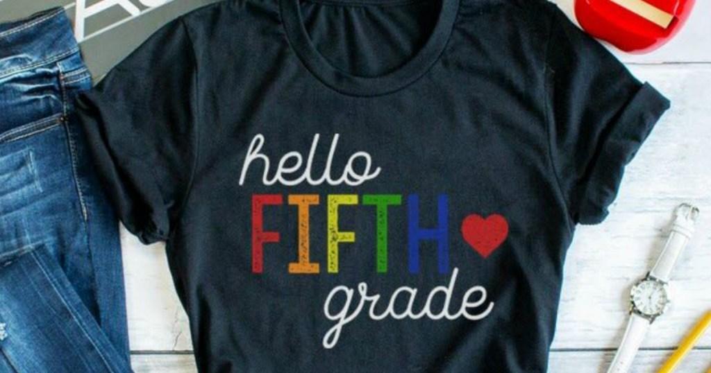 hello fifth grade t-shirt