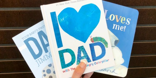 I Love Dad with The Very Hungry Caterpillar Hardcover Book Only $5.98 on Amazon & More