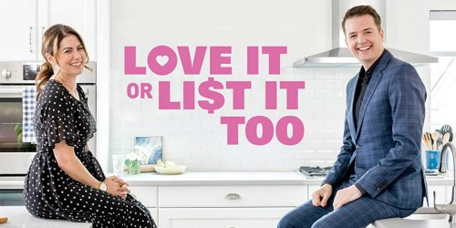 Love It or List It, Too Season 10 Digital HD Only $1.99 at Amazon & More