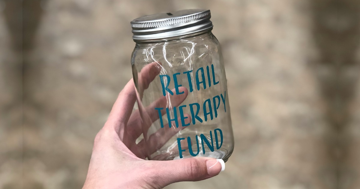 Retail Therapy Fund Mason Jar Only $1 at Dollar Tree