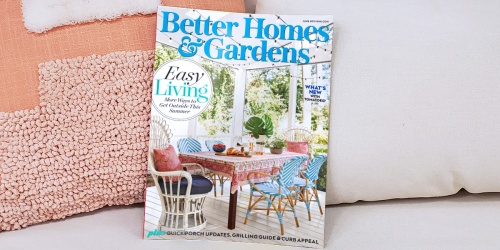 Score a FREE 2-Year Better Homes & Gardens Magazine Subscription