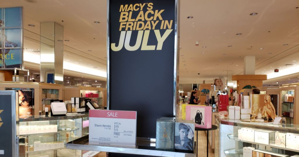 Macy's Black Friday in July Sign in store