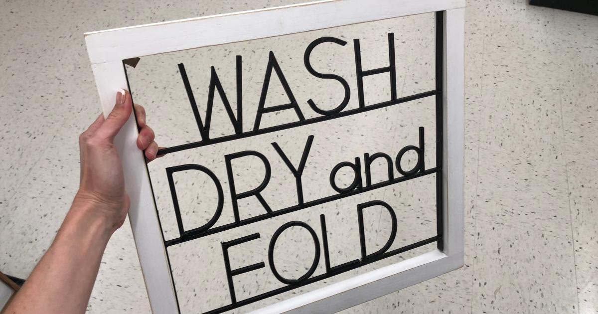 wash dry and fold sign at hobby lobby