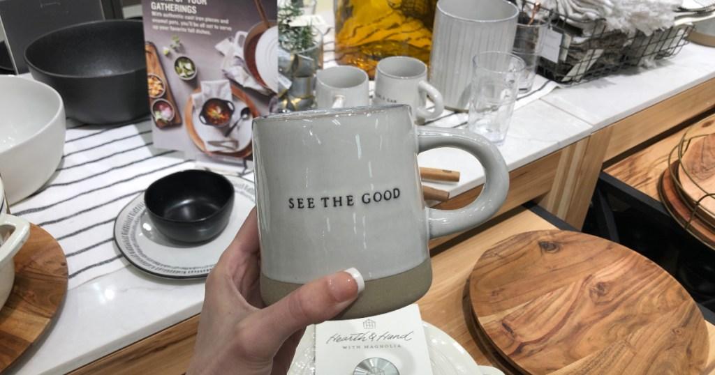 "Hearth and Hand with Magnolia ""See the good"" mug"