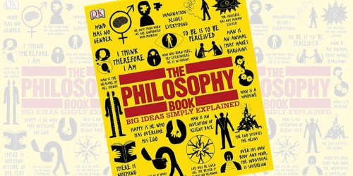 The Philosophy Book Big Ideas Simply Explained eBook Only $1.99 (Regularly $17.99)