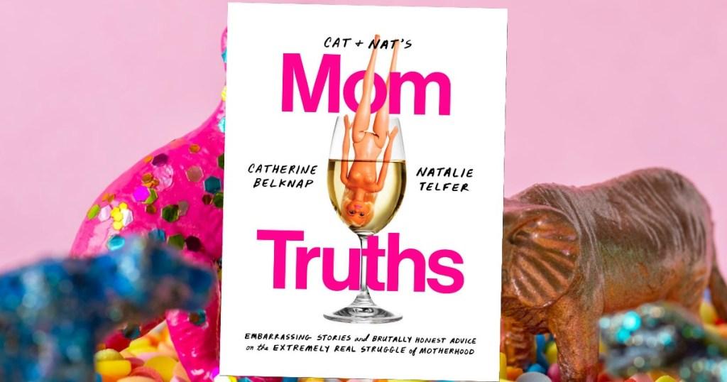 Cat + Nat's Mom Truths Book