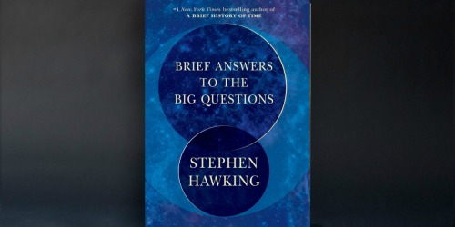 Stephen Hawking's Brief Answers to the Big Questions eBook Just $2.99 (Regularly $13)