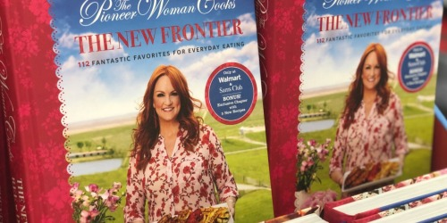 The Pioneer Woman New Frontier Cookbook Just $17.99 at Walmart (Regularly $30) | Exclusive Bonus Content