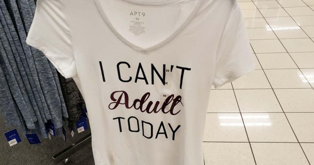 Apt 9 Tee I Can't Adult Today on hanger