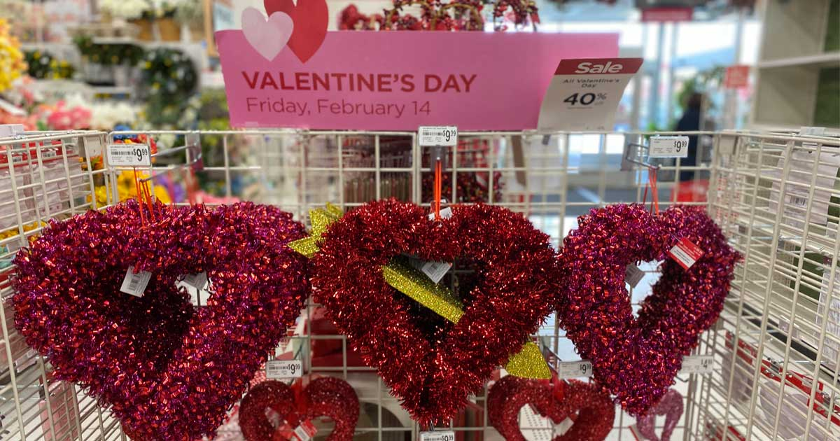valentines day display at a craft store featuring a discount sign