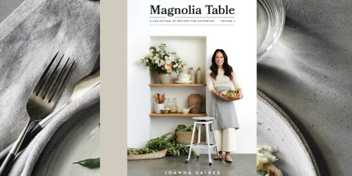 Magnolia Table Volume 2 by Joanna Gaines Just $21 (Regularly $35) | Pre-Order Now