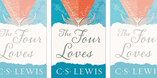 The Four Loves eBook Only $1.99 (Regularly $9)